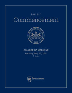 The cover of the 2021 Penn State College of Medicine Commencement Program shows the ceremony name and date.