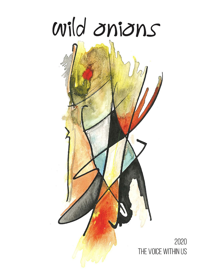 """The cover of Wild Onions 2020 is an abstract art piece by Noel Ballentine, MD. The year, the title and the tagline """"The Voice Within Us"""" also appear."""